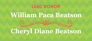 Lead Donor - William Paca Beaton - Cheryl Diane Beatson